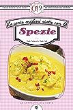 Le cento migliori ricette con le spezie (eNewton Zeroquarantanove)