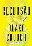 Recursão (Portuguese Edition)