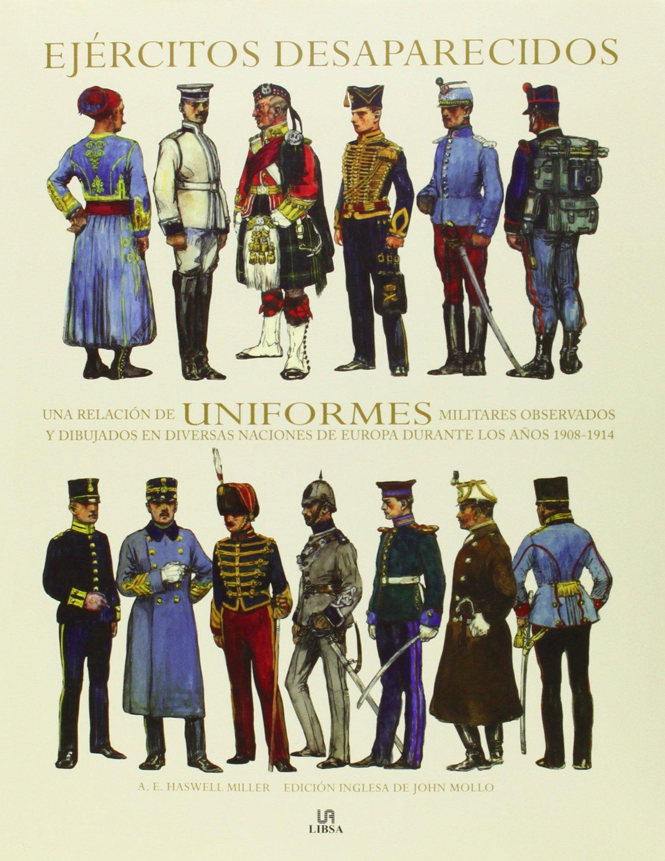 Ejércitos Desaparecidos: Una Relación de Uniformes Militares ...