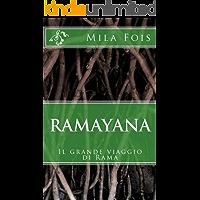 Ramayana: Il grande viaggio di Rama (Meet Myths)