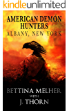 American Demon Hunters - Albany, New York (An American Demon Hunters Novella)