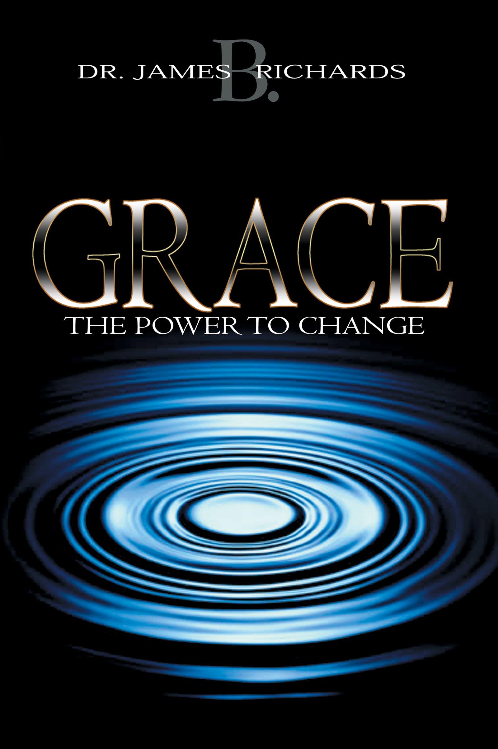 Grace: The Power to Change pdf epub