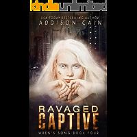 Ravaged Captive: A Reverse Harem Omegaverse Dark Romance (Wren's Song Book 4)