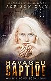 Ravaged Captive: A Reverse Harem Omegaverse Dark Romance (Wren's Song Book 4) (English Edition)