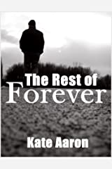 The Rest of Forever Kindle Edition