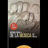 Historia sencilla de la música (Historia y Biografías)