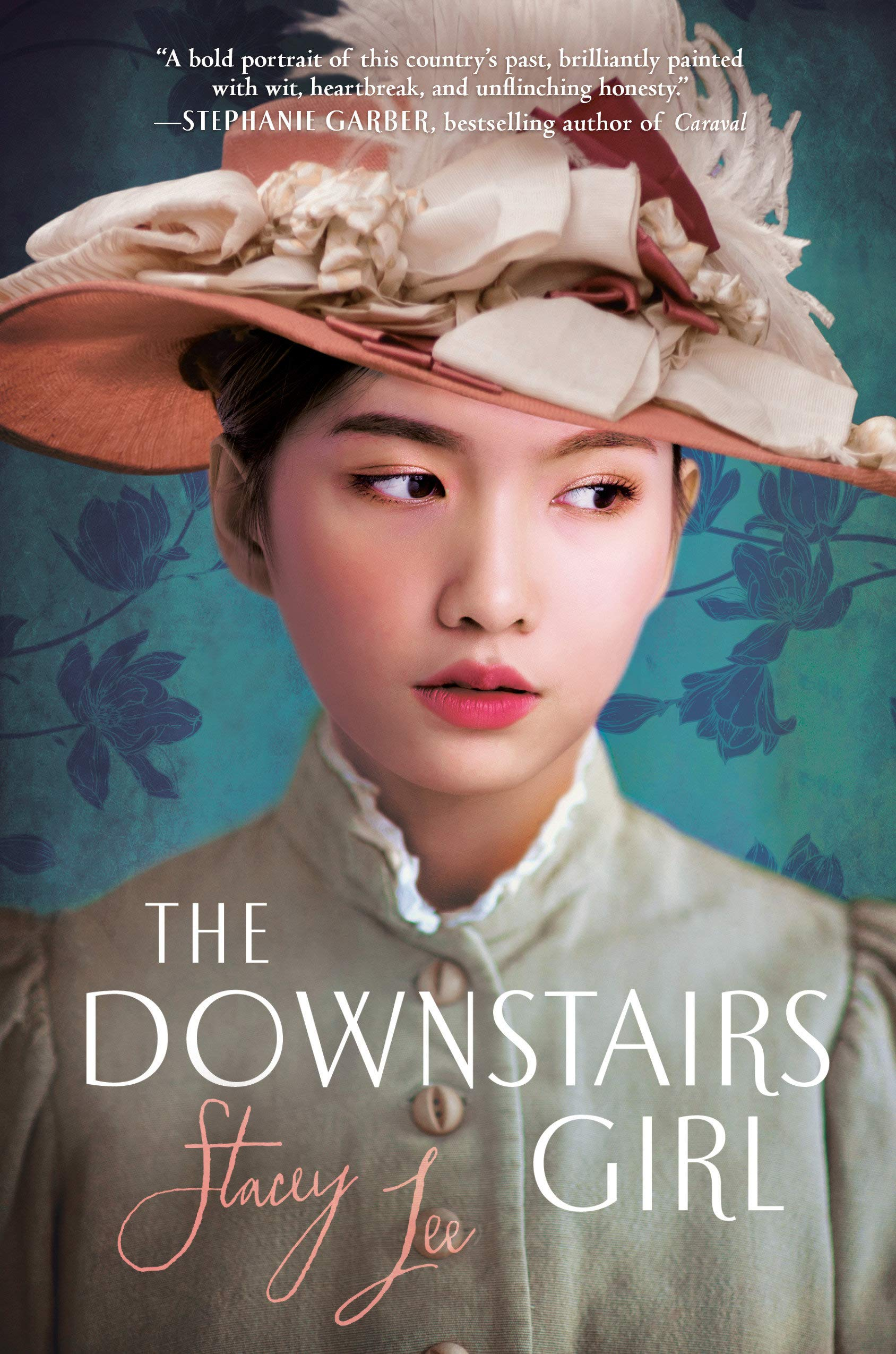 The Downstairs Girl by Stacey Lee