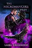 The Necromancer's Prey (Paranormal Council Book 3)