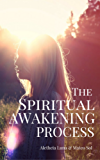 The Spiritual Awakening Process (English Edition)