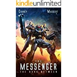 The Dark Between: A Mecha Scifi Epic (The Messenger Book 2)