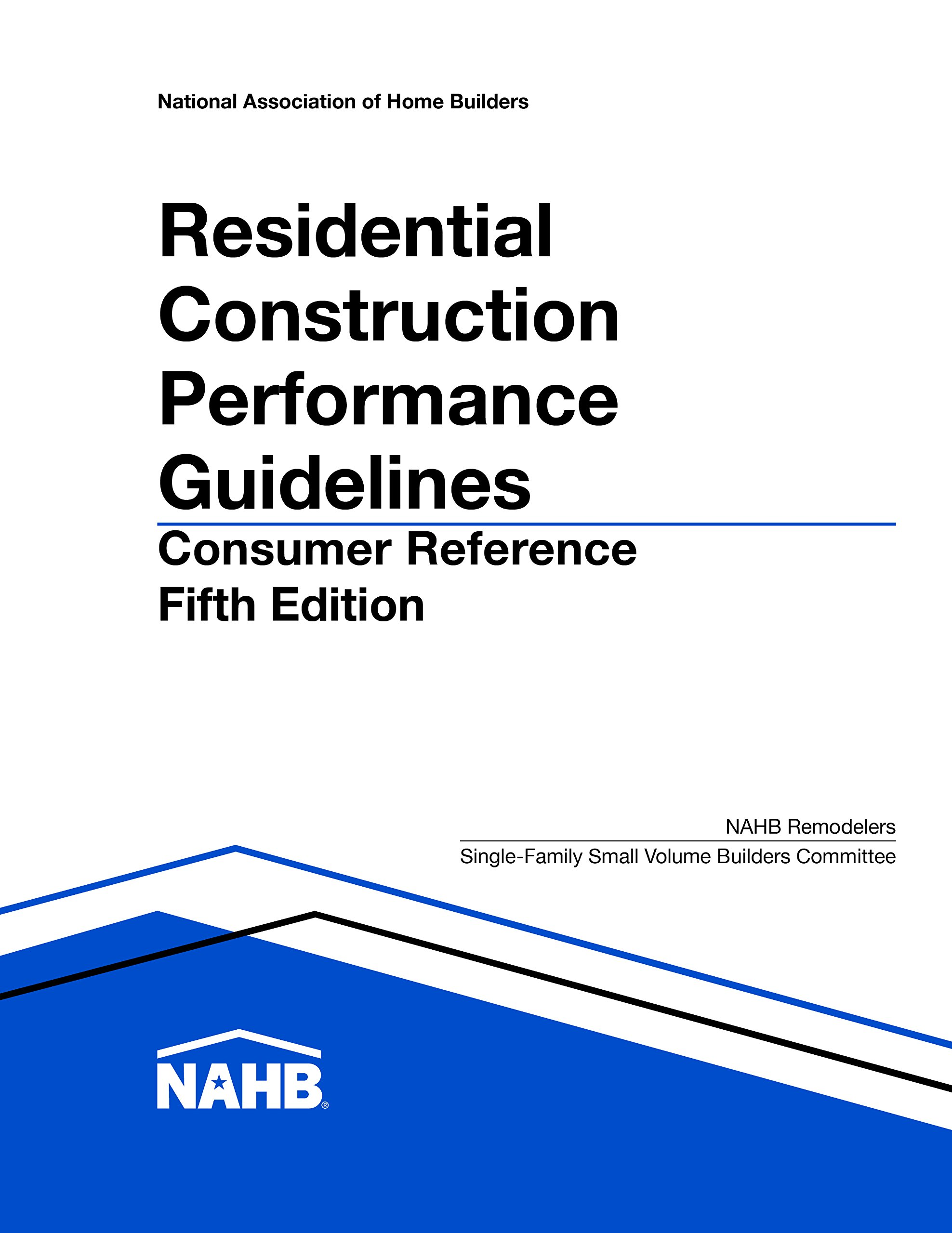Residential Construction Performance Guidelines, 5th edition, Consumer Reference