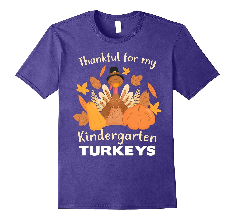 Thankful For My Kindergarten Turkeys T Shirt Teachers Day ANZ