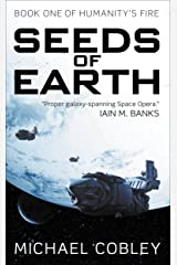 Seeds of Earth (Humanity's Fire)
