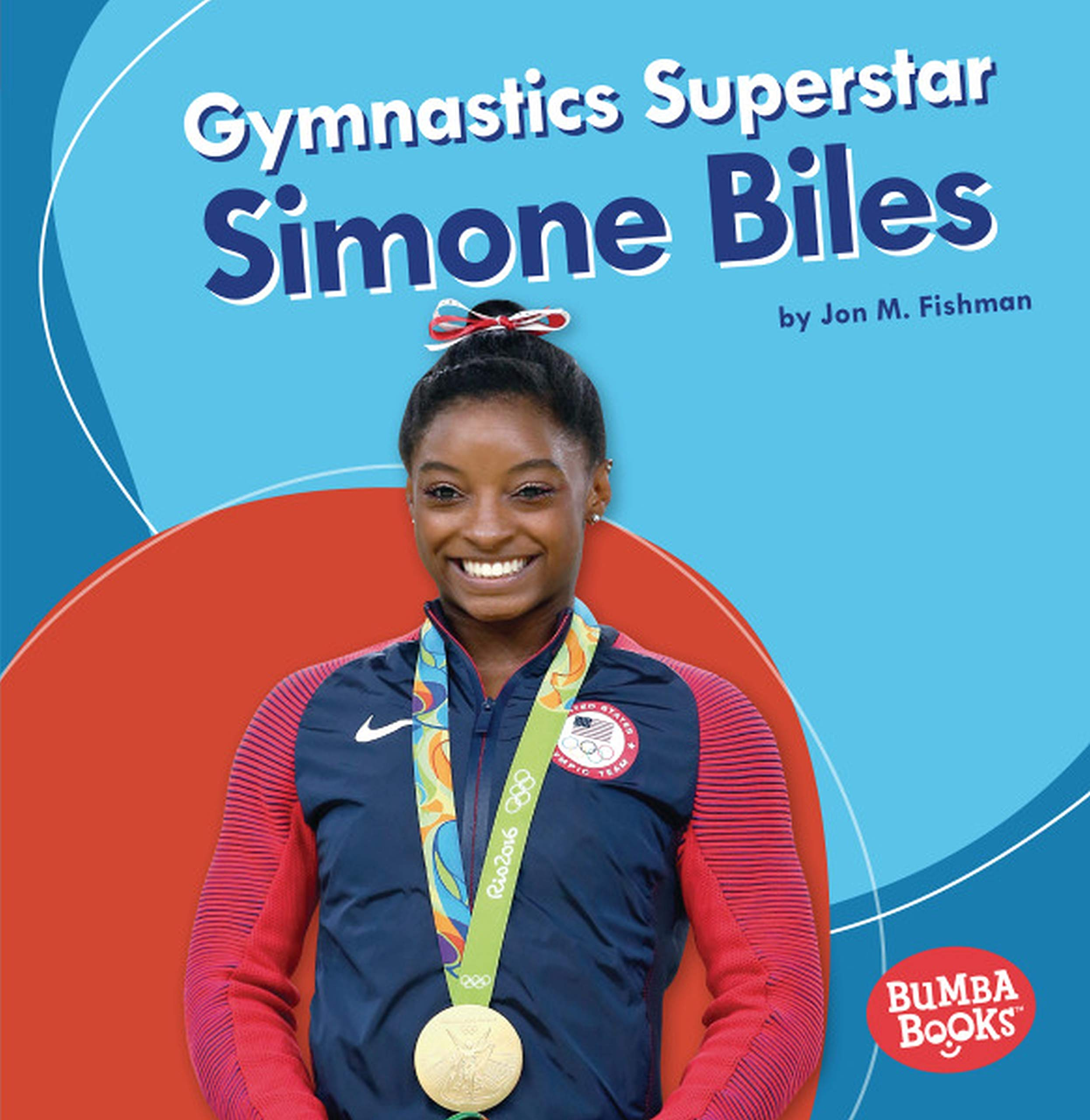 Gymnastics Superstar Simone Biles  Bumba Books  Sports Superstars