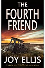 THE FOURTH FRIEND a gripping crime thriller full of stunning twists (JACKMAN & EVANS Book 3) Kindle Edition