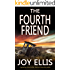 THE FOURTH FRIEND a gripping crime thriller full of stunning twists (English Edition)