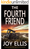 THE FOURTH FRIEND a gripping crime thriller full of stunning twists (JACKMAN & EVANS Book 3)