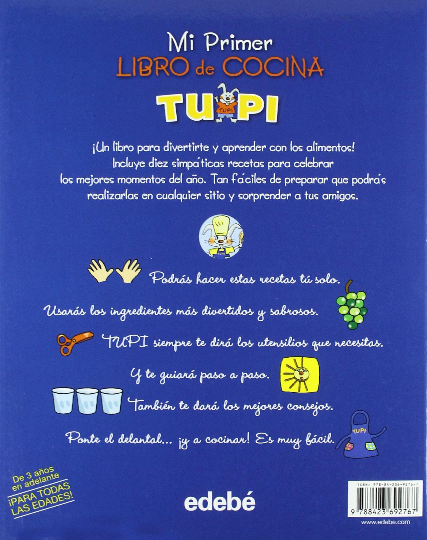 EL PRIMER LIBRO DE COCINA TUPI: Amazon.es: Obra Colectiva Edebé, MERCÈ ARÀNEGA ESPANYOL: Libros