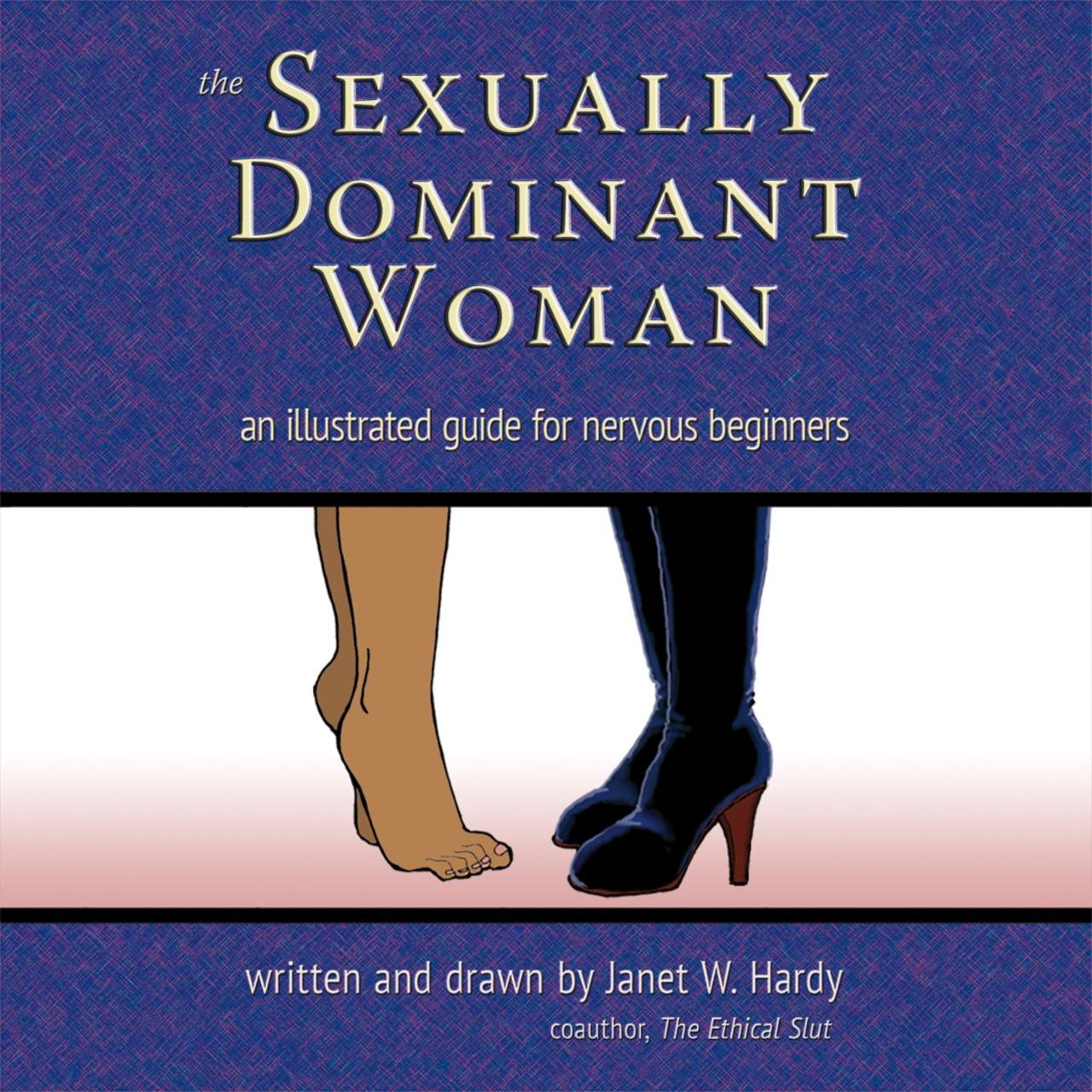 Dominant a woman is what What Do