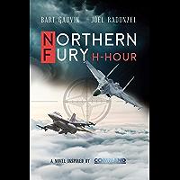 NORTHERN FURY: H-Hour (English Edition)