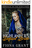 The Highlander's Defiant Bride (Romance in the Highlands Book 2)