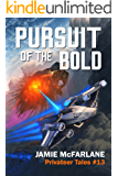 Pursuit of the Bold (Privateer Tales Book 13)