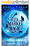 Flea Market Magic (Southern Relics Cozy Mysteries Book 1)