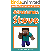 Diary of an Adventuous Steve (An Unofficial Minecraft Series) (Minecraft Diary Collection)