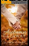 AUTUMN GETAWAY: Seasons Of Love Book 1