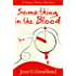 Something in the Blood - a Honey Driver Mystery #1 (A Honey Driver Murder Mystery)