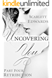Uncovering You 4: Retribution