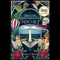 The History of Mischief