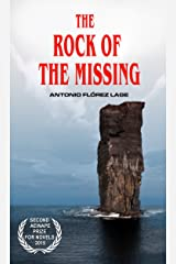 THE ROCK OF THE MISSING: Aeinape International Book Awards Finalist (2nd Best Novel) Kindle Edition
