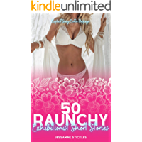 50 Raunchy Exhibitionist Short Stories: Explicit Sexy Erotic Package (Explicit Sexy Erotica Collection Book 2) book cover