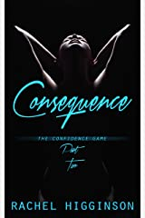 Consequence (The Confidence Game Duet Book 2) Kindle Edition
