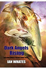 Dark Angels Rising Kindle Edition