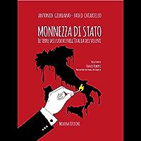 Monnezza di stato: Le terre dei fuochi nell'Italia dei veleni (CLESSIDRA)