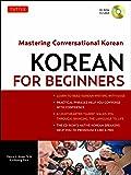 Korean for Beginners: Mastering Conversational Korean (CD-ROM Included)