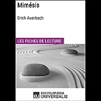 Mimésis d'Erich Auerbach: Les Fiches de lecture d'Universalis (French Edition)