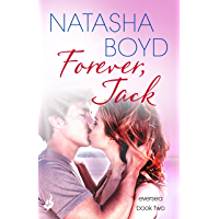 Forever, Jack: A beautiful love story you will never forget (Eversea Book 2)