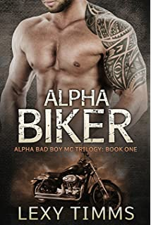 5ee569e62f Alpha Biker  Motorcycle Club Romance (Alpha Bad Boy Motorcycle Club  Triology) (Volume
