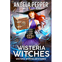 Wisteria Witches (Wisteria Witches Mysteries Book 1) (English Edition)