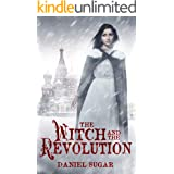 The Witch and the Revolution (The Lives Of Lilly Parris Book 3)