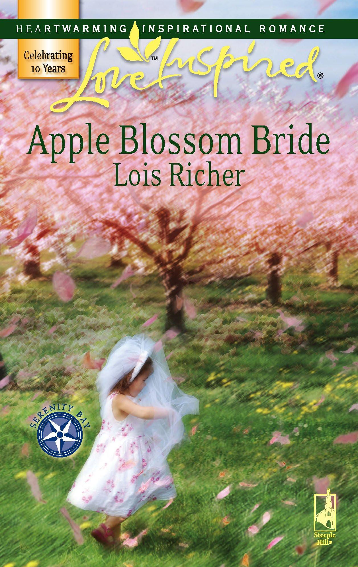 Download Apple Blossom Bride (Serenity Bay, Book 2) (Love Inspired #389) pdf