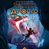 The Tower of Nero (Trials of Apollo, Book Five) (The Trials of Apollo)