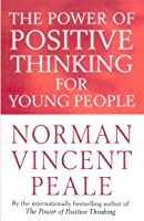 The Power Of Positive Thinking For Young