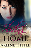 Sliding Into Home (All's Fair in Love & Baseball Book 3)