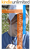Amish Departure: A collection of Amish Romance