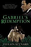 Gabriel's Redemption (Gabriel's Trilogy Book 3)