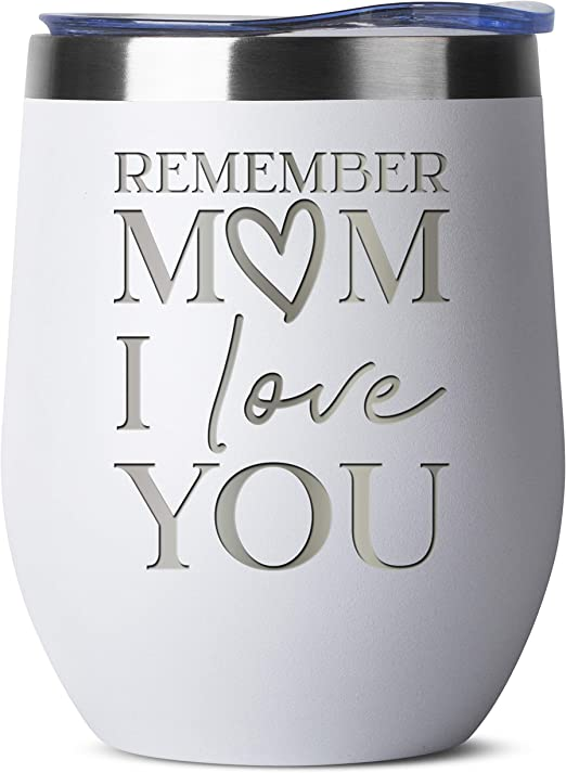 Amazon Com Remember Mom I Love You 12 Oz White Insulated Stainless Steel Tumbler W Lid Mug For Women Birthday Mothers Day Christmas Gift Ideas From Daughter Son Moms Mother